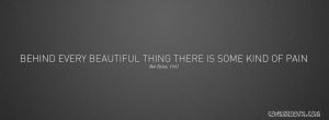 behind-everything-beautiful-thing-there-is-pain-facebook-cover